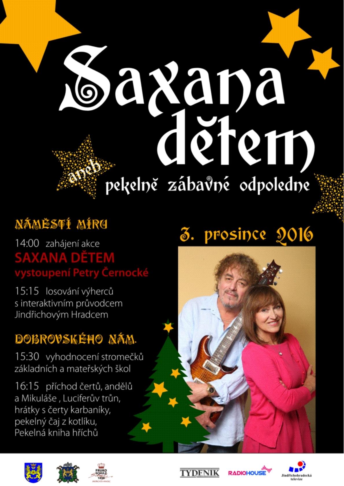 Dětem při pekelně zábavném odpoledni zazpívá Saxana