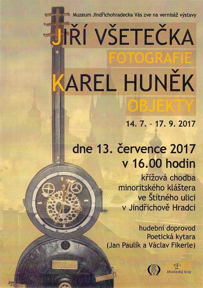 Karel Huněk - Objekty a Jiří Všetečka - Fotografie