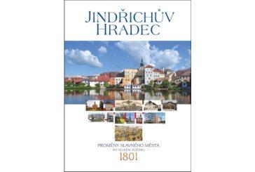 """V prodeji je nová kniha """"Jindřichův Hradec, proměny slavného města po velkém požáru 1801"""""""