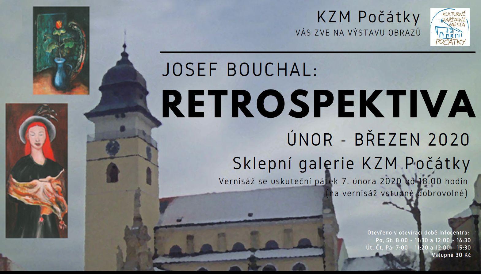 Josef Bouchal: RETROSPEKTIVA