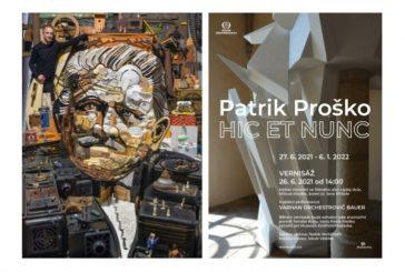 Patrik Proško - HIC ET NUNC
