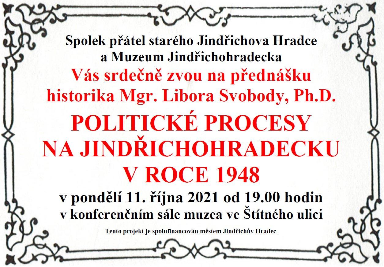 Mgr. Libor Svoboda, Ph.D. - Politické procesy na Jindřichohradecku v roce 1948